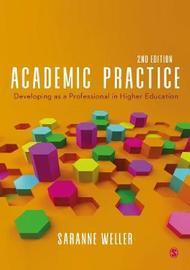 Academic Practice by Saranne Weller
