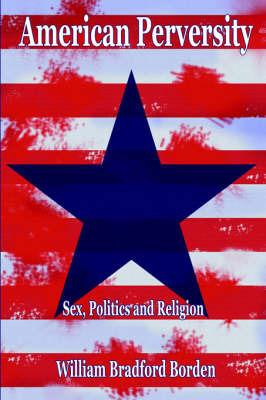 American Perversity by Bradford Borden image