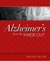 Alzheimer's from the Inside Out by Richard Taylor image