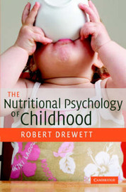 The Nutritional Psychology of Childhood by Robert Drewett image