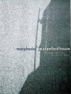 Morphosis: The Crawford House by Patricia C. Phillips image