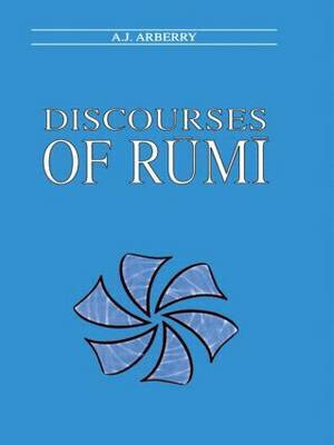 Discourses of Rumi by A.J. Arberry image