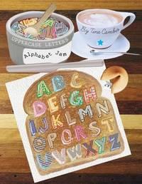 Alphabet Jam by Tina Renee Cambio