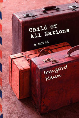 Child of All Nations by Irmgard Keun image