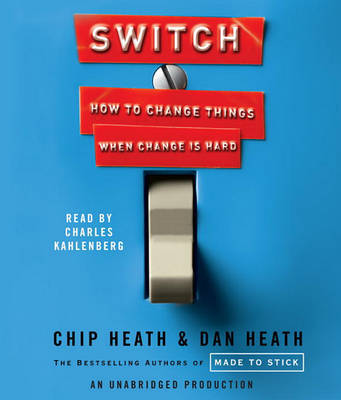 Switch: How to Change Things When Change Is Hard by Chip Heath image