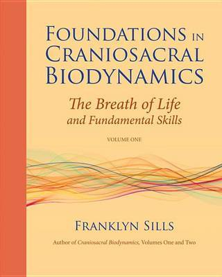 Foundations In Craniosacral VI by Franklyn Sills