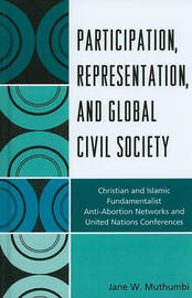 Participation, Representation and Global Civil Society by Jane W. Muthumbi image