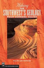 Hiking the Southwest's Geology by Ralph Hopkins