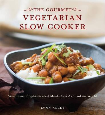 Gourmet Vegetarian Slow Cooker by Lynn Alley image
