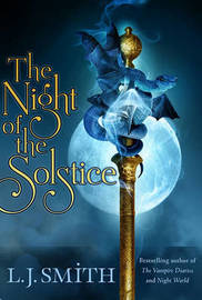 The Night of the Solstice (Wildworld #1) (US Ed.) by L.J. Smith
