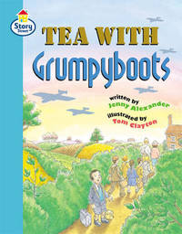 Story Street Fluent Step 10: Tea with Grumpyboots Large Book Format by Martin Coles image