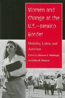 Women and Change at the U.S.-Mexico Border by Doreen J. Mattingly image