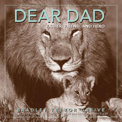 Dear Dad by Bradley Trevor Greive image