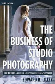 The Business of Studio Photography by Edward R. Lilley image