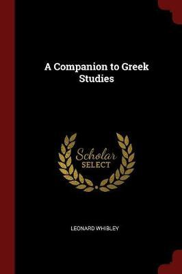 A Companion to Greek Studies by Leonard Whibley image