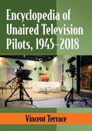 Unaired Television Pilots by Vincent Terrace