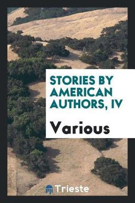 Stories by American Authors, IV by Various ~ image