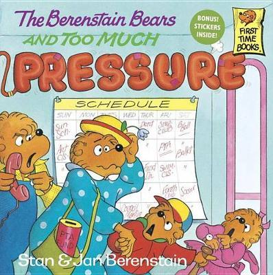Berenstain Bears & Too Much by Stan Berenstain
