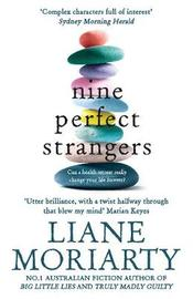 Nine Perfect Strangers by Liane Moriarty image