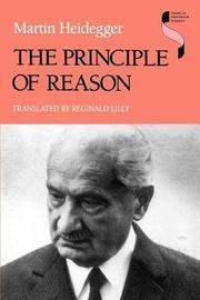 The Principle of Reason by Martin Heidegger