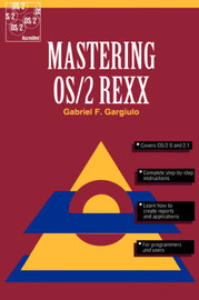 Mastering OS/2 REXX by Gabriel F. Gargiulo image