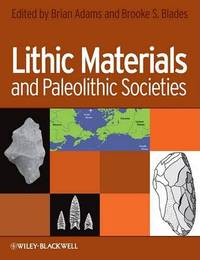 Lithic Materials and Paleolithic Societies by Brooke S. Blades image