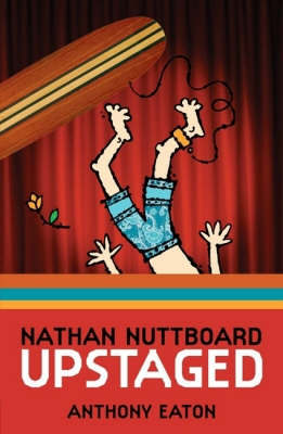 Nathan Nuttboard: Upstaged by Anthony Eaton