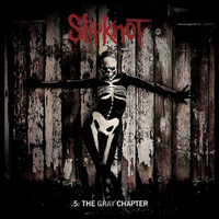 .5: The Gray Chapter (2LP) by Slipknot