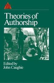 Theories of Authorship by John Caughie image