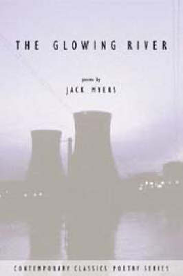 The Glowing River by Jack Myers