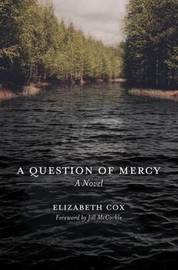 A Question of Mercy by Elizabeth Cox