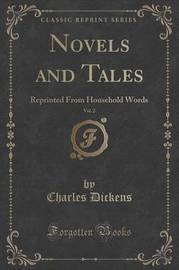 Novels and Tales, Vol. 2 by DICKENS