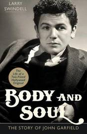 Body and Soul by Larry Swindell