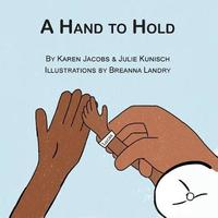 A Hand to Hold by Karen Jacobs