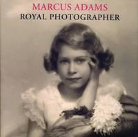 Marcus Adams: Royal Photographer by Lisa Heighway image