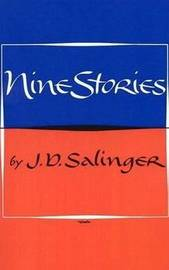 Nine Stories by J.D. Salinger