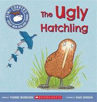 Kiwi Corkers: Ugly Hatchling by Yvonne Morrison