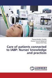Care of Patients Connected to Iabp by Rushdy Tharwat Ibrahim
