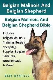 Belgian Malinois and Belgian Shepherd by Mark Manfield