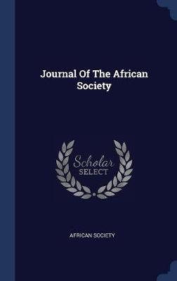 Journal of the African Society by African Society