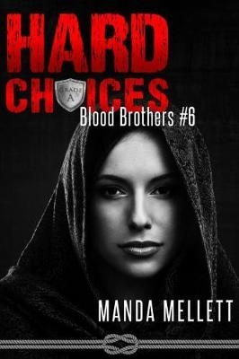 Hard Choices (Blood Brothers #6) by Manda Mellett image