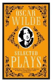 Selected Plays by Oscar Wilde
