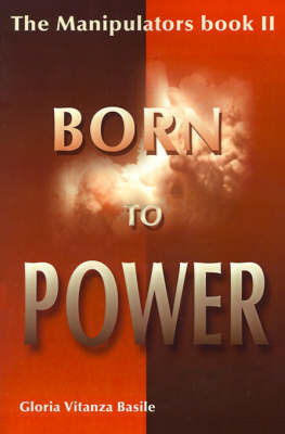 Born to Power by Gloria Vitanza Basile image