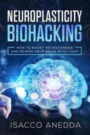 Neuroplasticity Biohacking by Isacco Anedda image