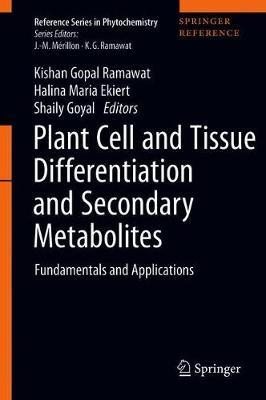 Plant Cell and Tissue Differentiation and Secondary Metabolites