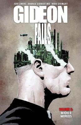 Gideon Falls, Volume 5: Wicked Words by Jeff Lemire