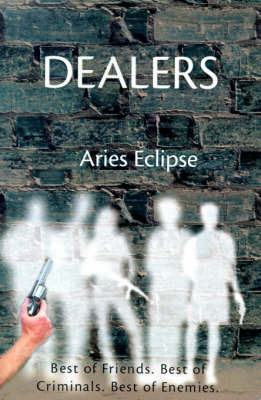 Dealers by Aries Eclipse