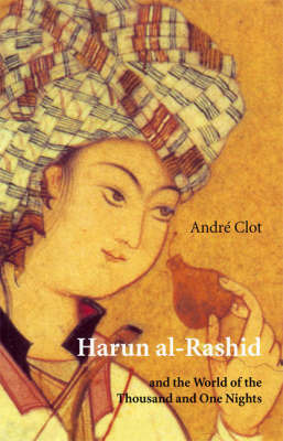 Harun Al-Rashid by Andre Clot