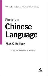Studies in Chinese Language by M.A.K. Halliday