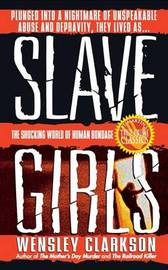 Slave Girls by Wensley Clarkson image